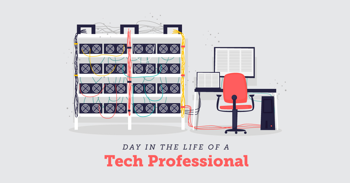 Day in the Life of a Tech Professional