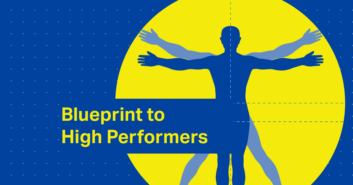 Blueprint to High Performers